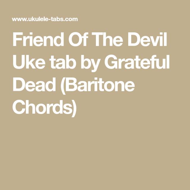 Friend Of The Devil Uke tab by Grateful Dead (Baritone Chords ...