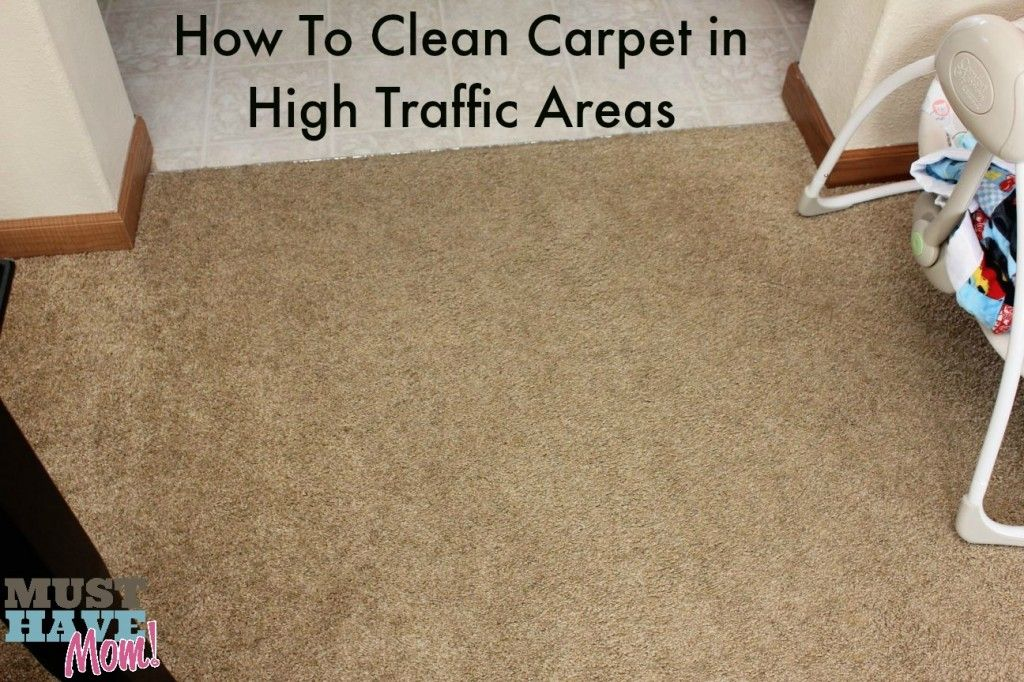 How To Clean Carpet In High Traffic Areas Must Have Mom How To Clean Carpet Carpet Cleaning Hacks Best Carpet Cleaning Solution