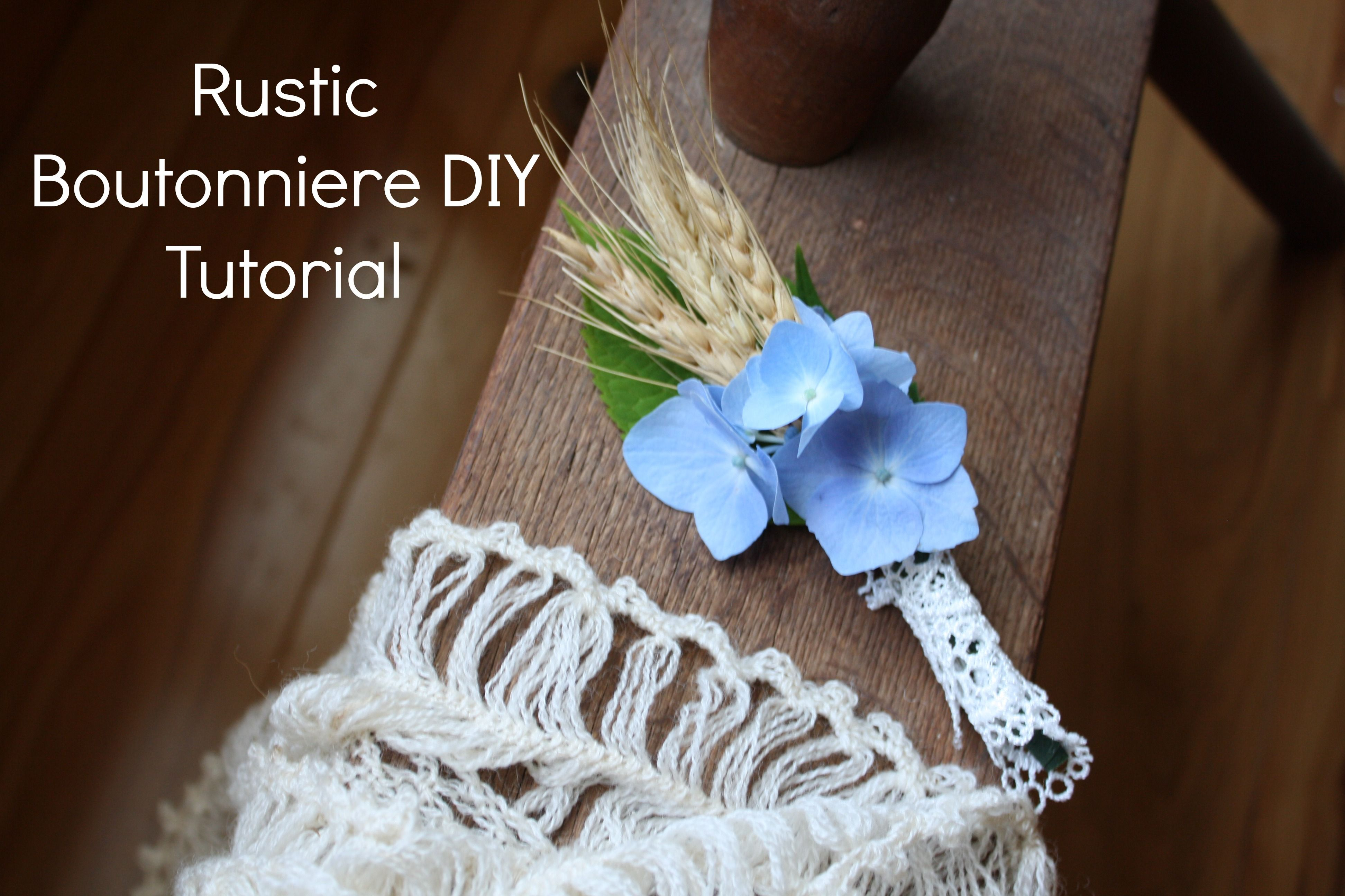 Rustic boutonniere diy tutorial boutonnieres weddings and rustic
