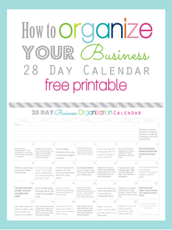 Clean life and home organize your business o r g a n i z e m y how to organize your business in 28 days calendar free printable clean life and home reheart Gallery