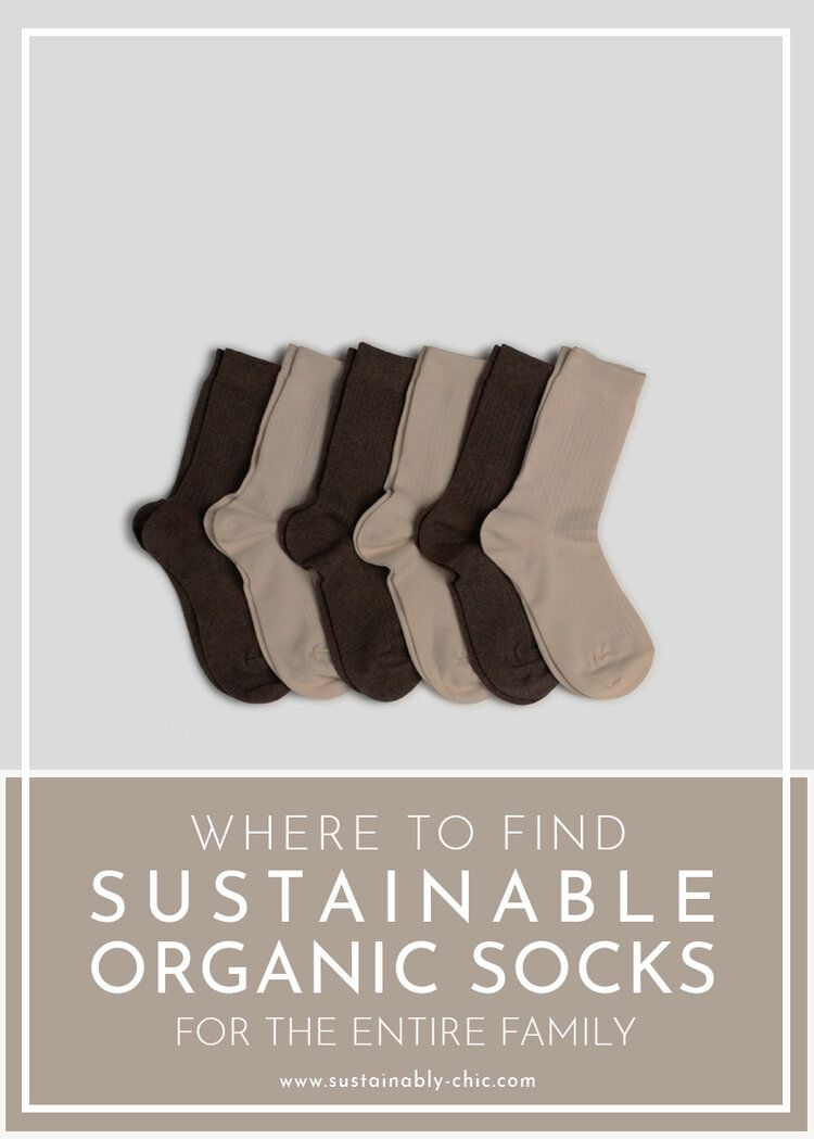 Where to Find Sustainable Organic Socks for the Entire Family — Sustainably Chic