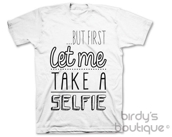 But first Let Me Take A Selfie Chainsmokers by BirdysBoutiqueShop