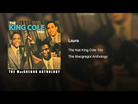 King Cole Trio: Laura