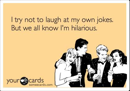 my jokes