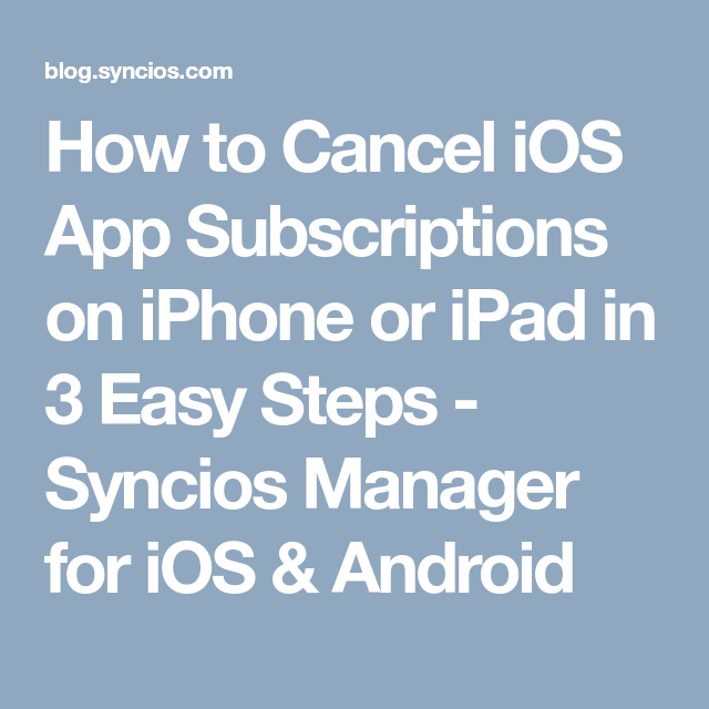 How to Cancel iOS App Subscriptions on iPhone or iPad in 3
