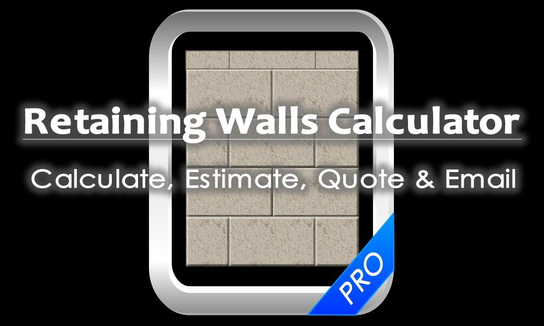 Retaining Wall Calculator Apps 4 Builders Retaining Wall Retaining Wall Cost Concrete Retaining Walls