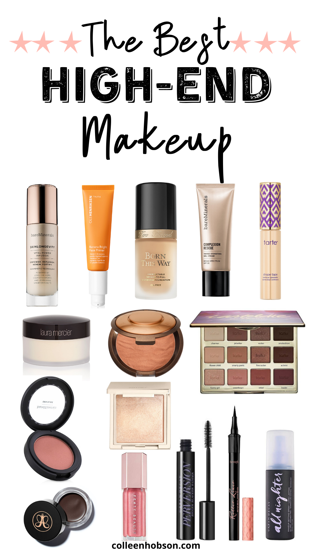 The Best High End Makeup Holy Grail Products Colleen Hobson In 2020 Best High End Makeup High End Makeup Luxury Makeup