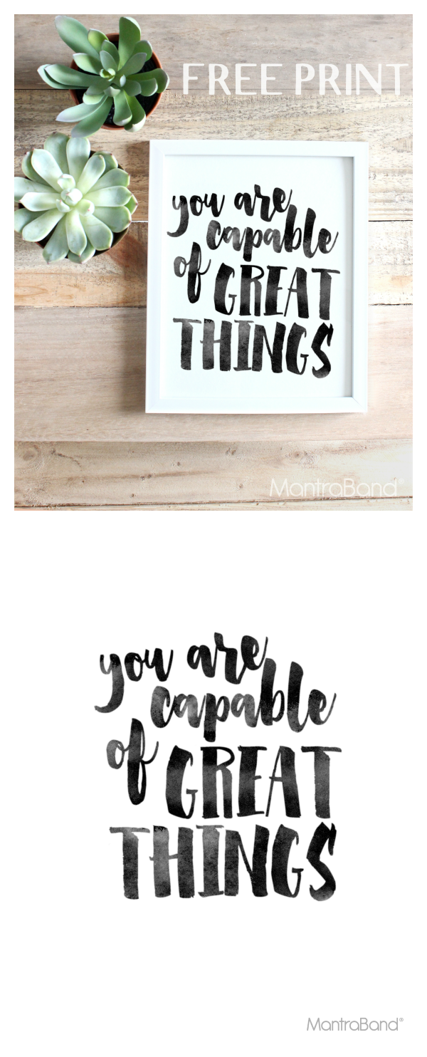 You Are Capable Of Great Things Wall printables, Office