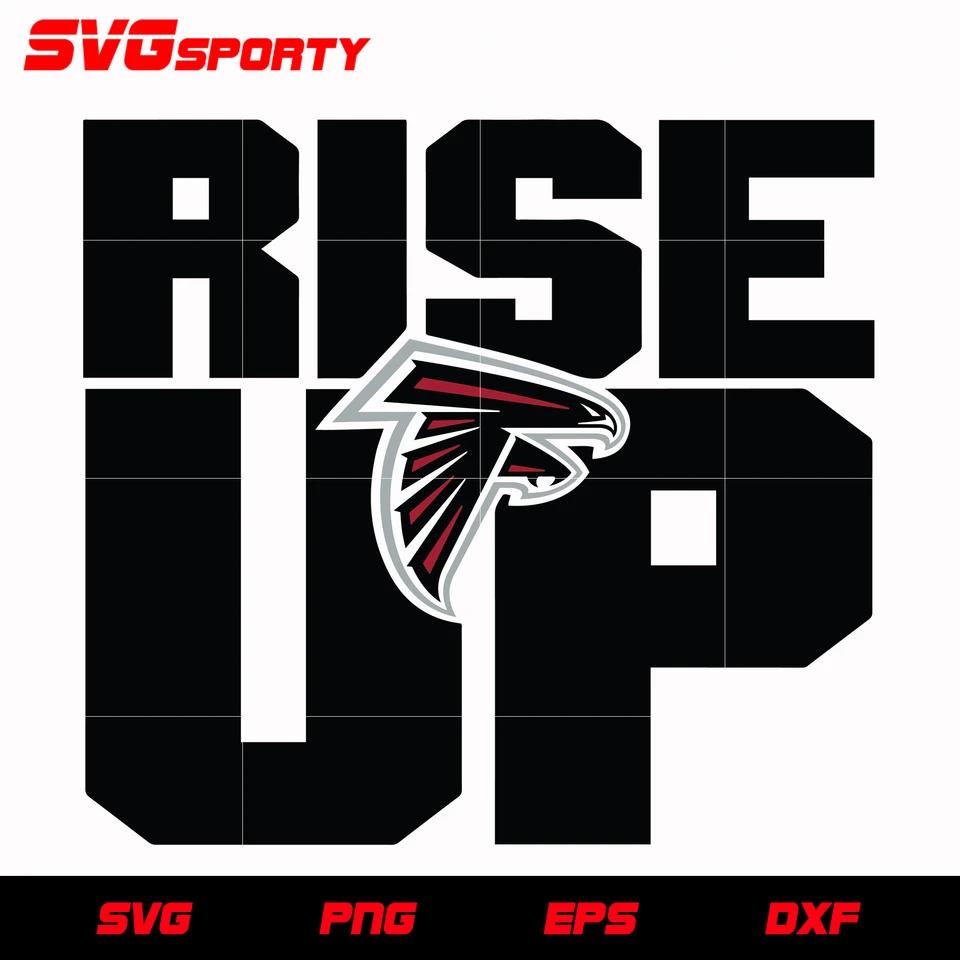 Atlanta Falcons Rise Up Svg Nfl Svg Eps Dxf Png Digital File In 2020 Atlanta Falcons Rise Up Falcons Rise Up Atlanta Falcons Wallpaper
