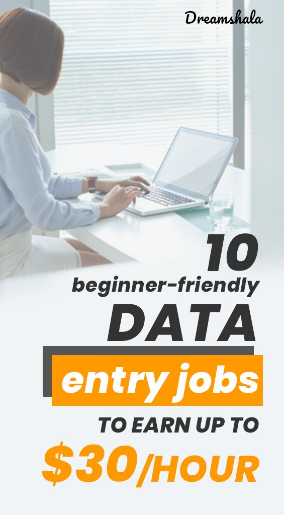 10 Best Data Entry Jobs For Everyone To Work At Home In 2019