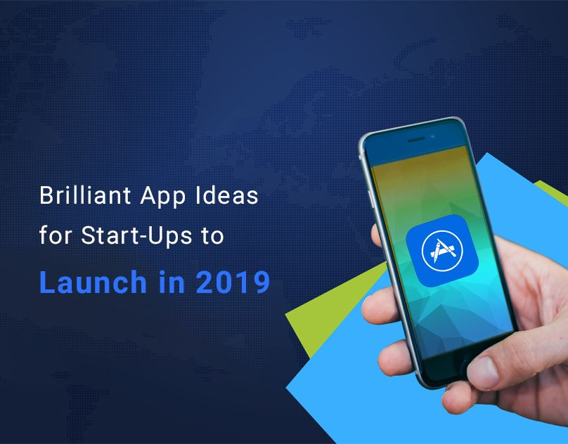 45 Best Startup Mobile App Ideas In 2020 Android Ios Ar Vr