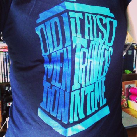 T-shirt Tuesday - it also travels in time (Doctor Who)
