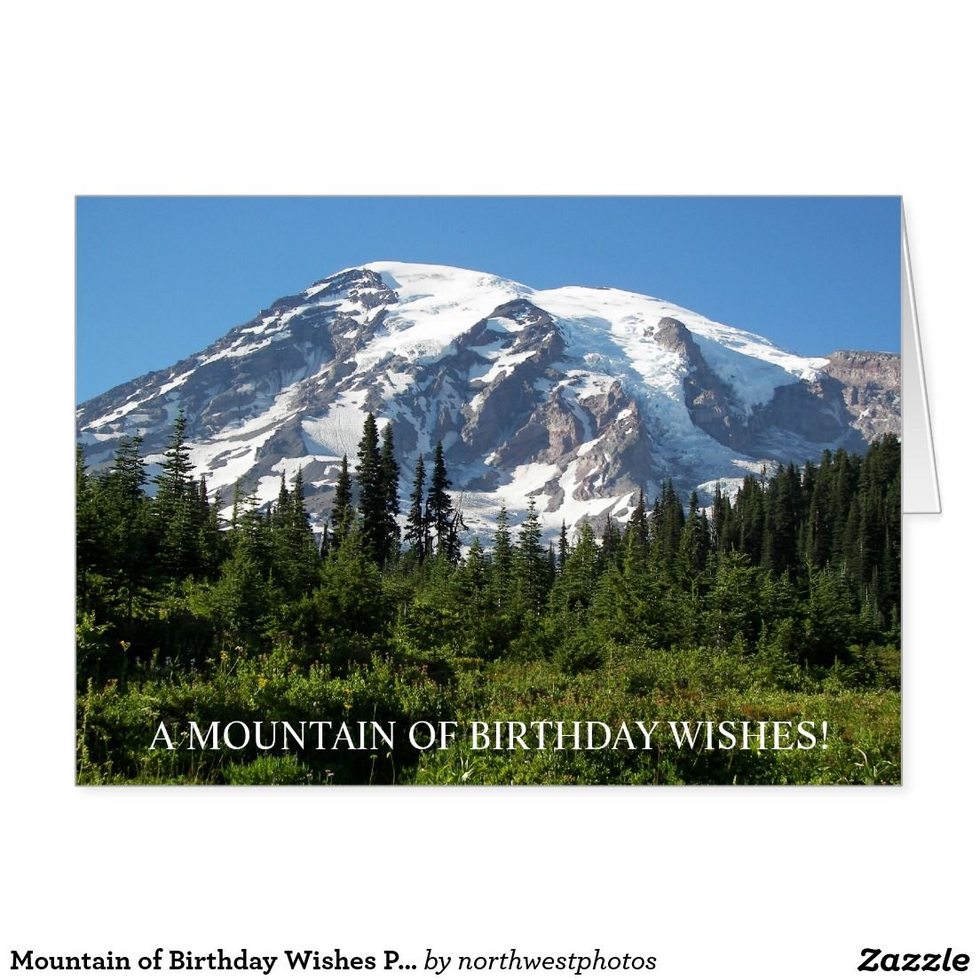 Mountain Of Birthday Wishes Photo Greeting Card Stuff Sold On