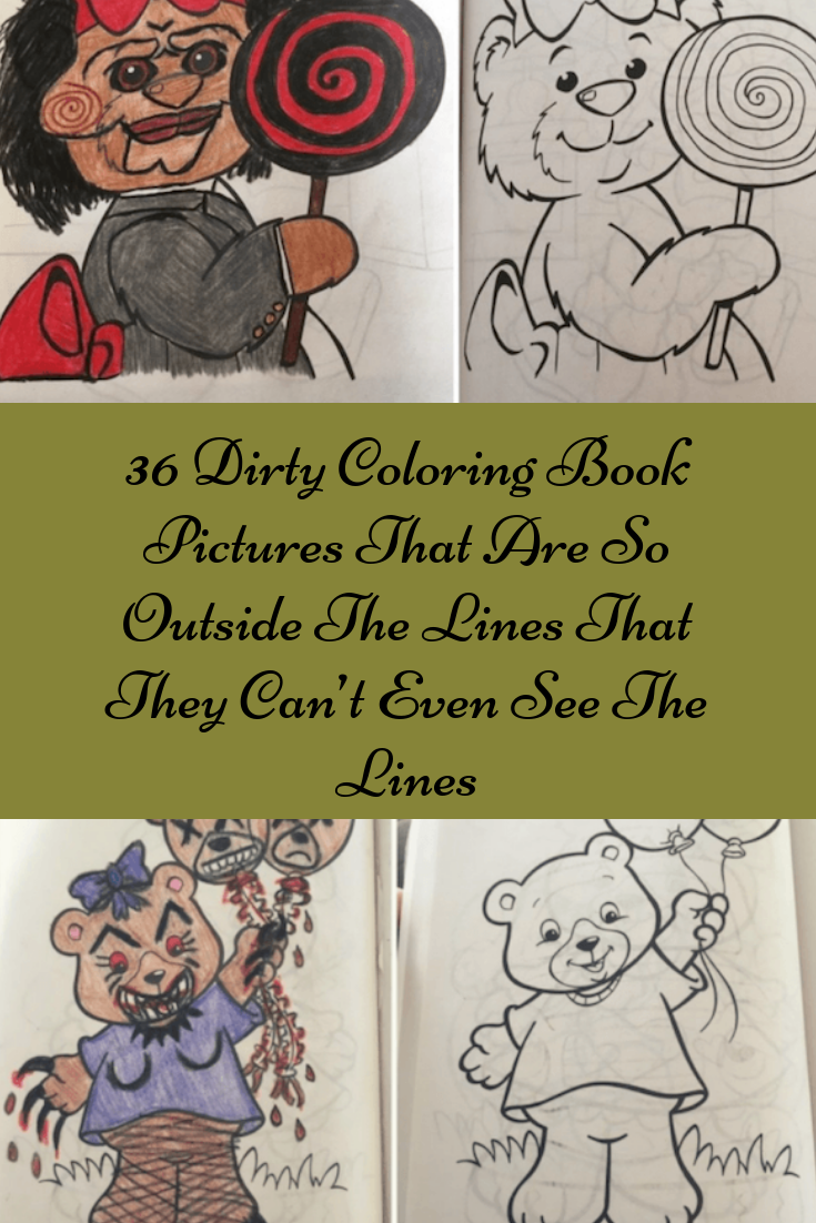 36 dirty coloring book pictures that are so outside the lines that they cant even see the lines