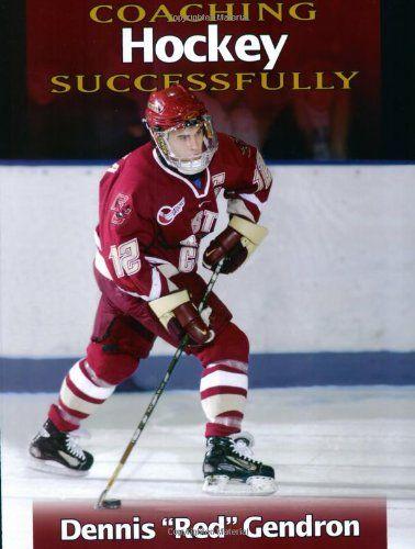Coaching Hockey Successfully Coaching Hockey Free Coaching
