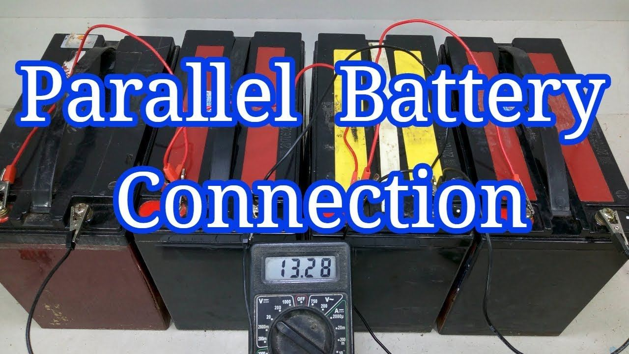 How To Parallel Battery Connection 12 V Battery Parallel Wiring Parallel Wiring Battery Connection