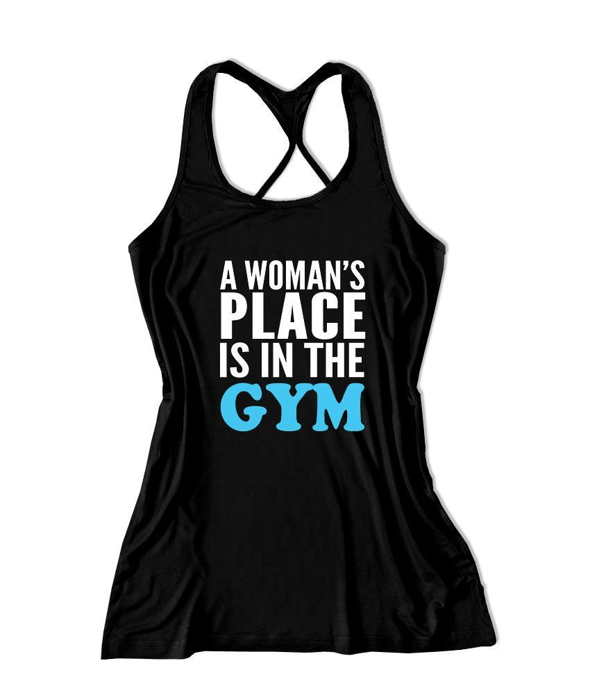 A woman's place is in the gym Women's Fitness Tank Top -X 519