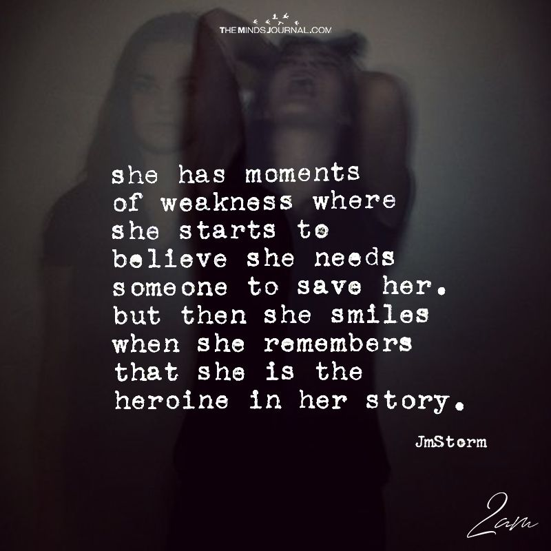 She Has Moments Of Weakness Where She Starts To Believe Infj
