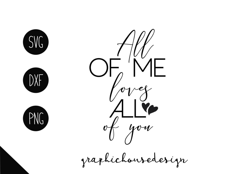Download All Of Me Loves All Of You Svg - etsy bild