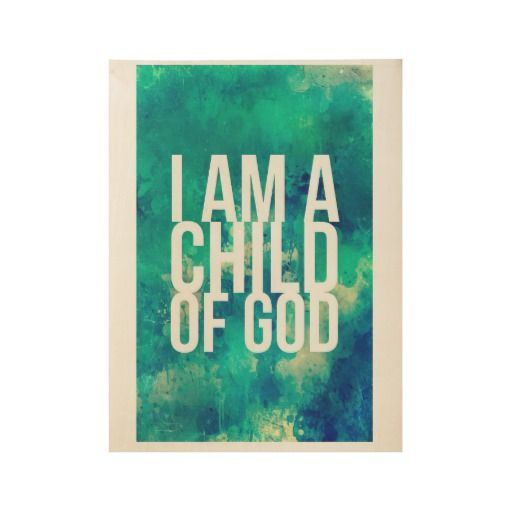 Poster For Christians I Am A Child Of God Zazzle Com Inspirational Quotes For Kids Bible Stories For Kids Art Wall Kids