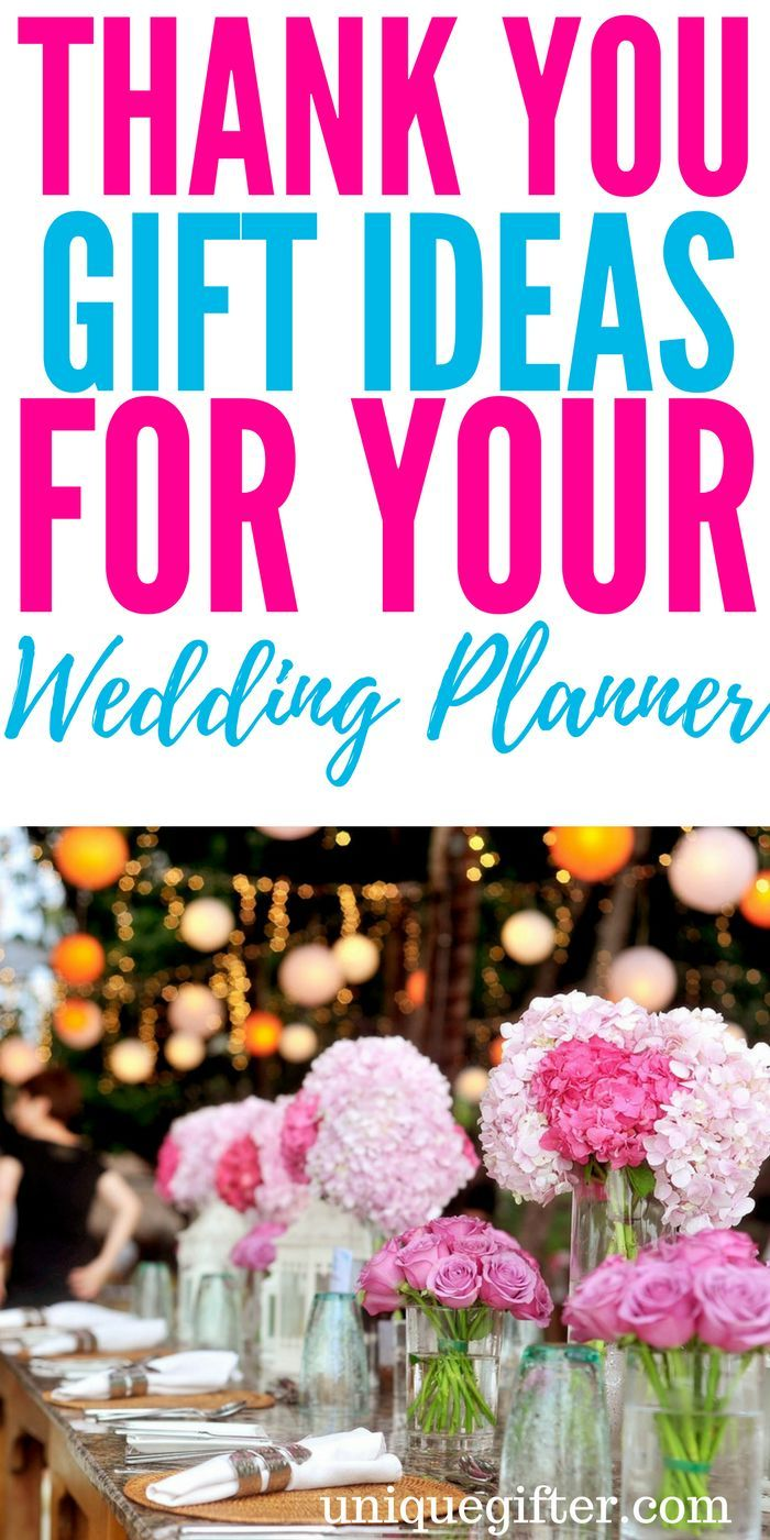 20 Thank You Gifts For Your Wedding Planner Gift Ideas Pinterest