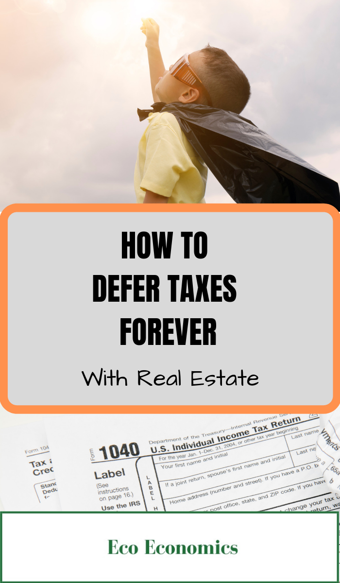 How to Defer Taxes Forever with a 1031 Exchange by Eco Economics. You will learn about tax-free money, how to tax-defer capital gains taxes, and how to keep rolling your profits over and over forever! A 1031 exchange allows the owner of an investment property to sell it and buy another property while deferring the capital gains tax. #realestate #financialfreedom #earlyretirement #financialplanning #1031exchange