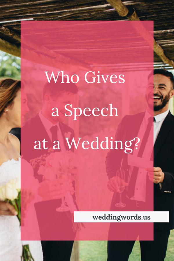 Who Gives A Speech At A Wedding In 2020 Wedding Speech Wedding Toasts Wedding Reception Timeline