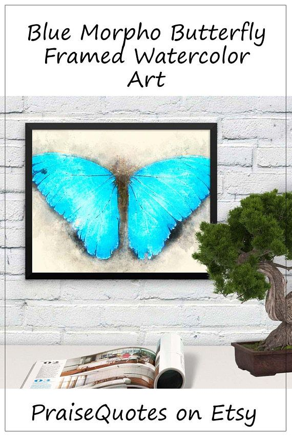 Blue Morpho Butterfly Framed Watercolor Print Butterfly Wall