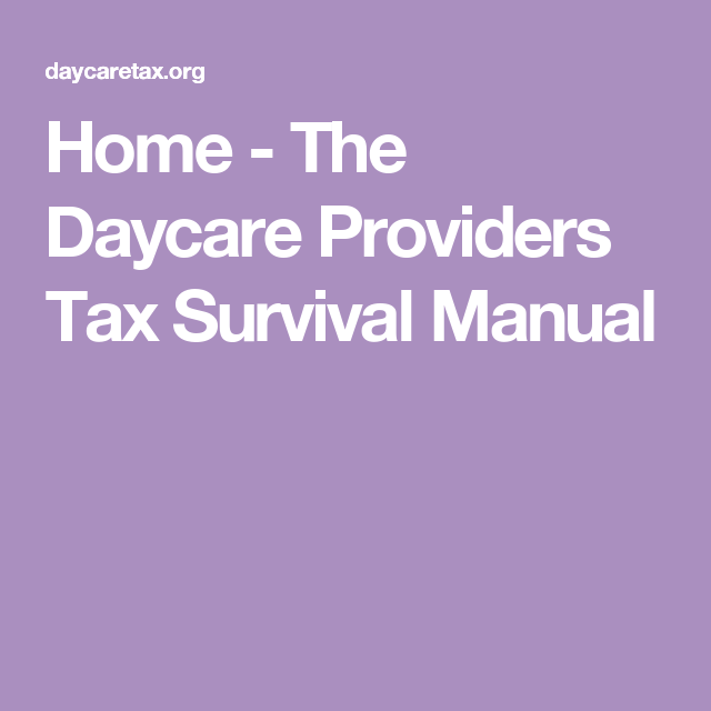 Home - The Daycare Providers Tax Survival Manual