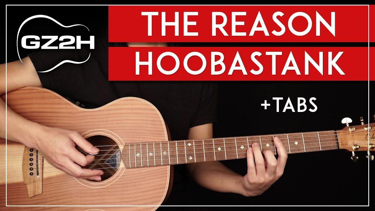 The Reason Acoustic Guitar Tutorial Hoobastank Guitar Lesson Lead Chords Tabs Youtube Guitar Lessons Guitar Tutorial Hoobastank