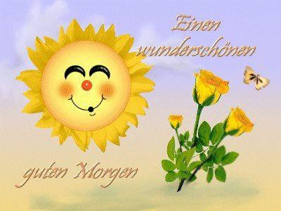 Pin Von Ingeburg Jahn Auf Gute Wünsche Guten Morgen Guten