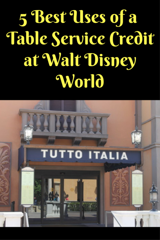 5 Best Uses Of A Table Service Credit At Walt Disney World Best
