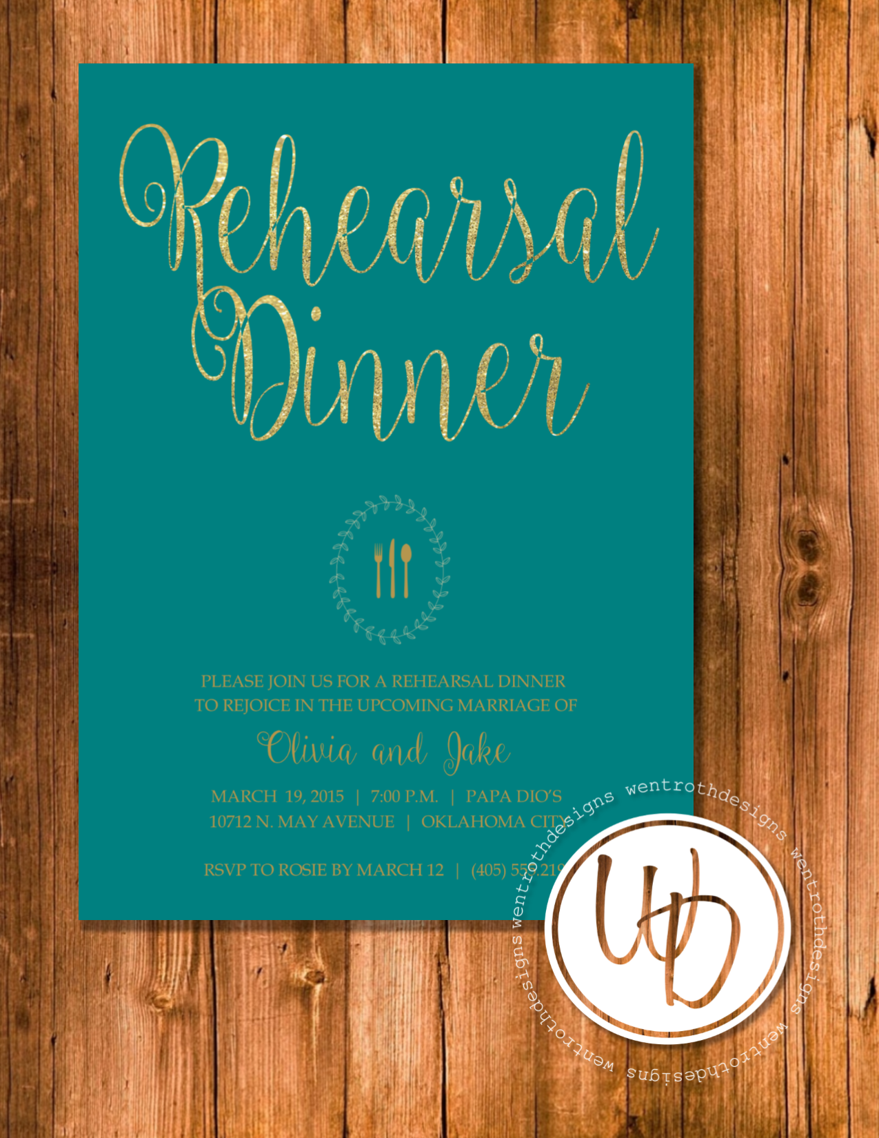 creative wording for rehearsal dinner invitations%0A Teal and gold rehearsal dinner invitation by Wentroth Designs  Visit us on  Facebook to request