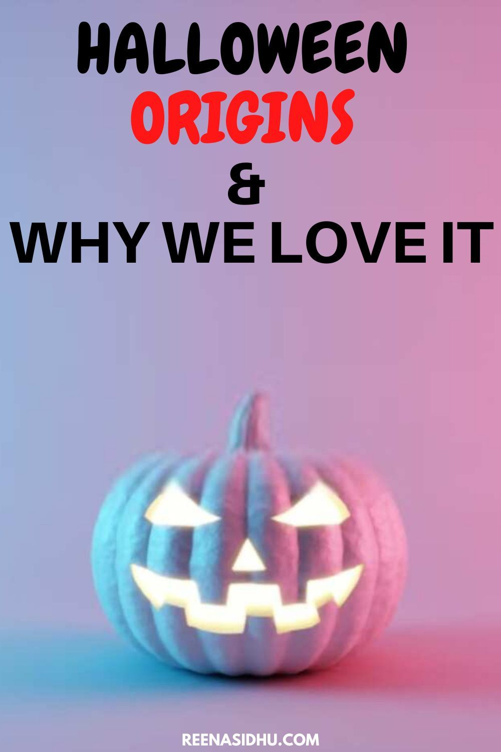 The Meaning Of Halloween And Why It S Our Favorite Holiday Halloween Quotes Funny Halloween Meaning Halloween