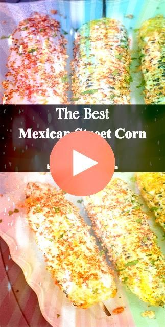 Mexican Street  19 and  Mexican Street  19and  Mexican Street  19 and  Mexican Street  19 These 5 corn on the cob recipes are equally fun to make as they are easy Theyre...
