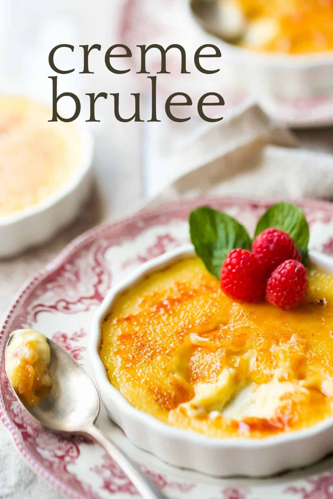 Creme brulee this recipe could not be more perfect silky