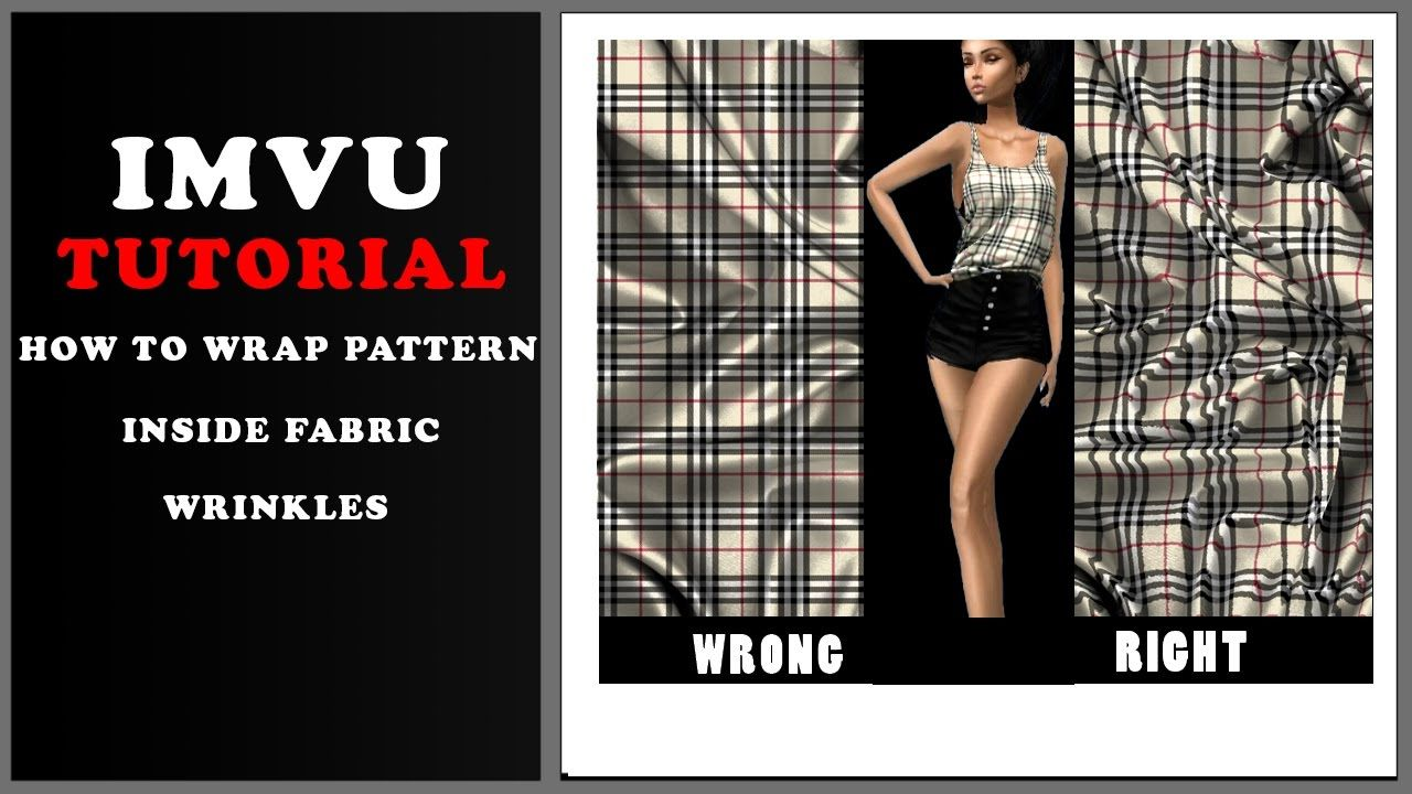 IMVU TUTORIAL --- HOW TO WRAP PATTERN INSIDE FABRIC WRINKLES! | Imvu ...