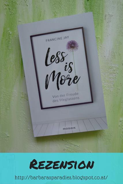 Buchrezension 154 Less Is More Von Der Freude Des Weglassens Von Francine Jay Buch Tipps Bucher Buchvorstellung