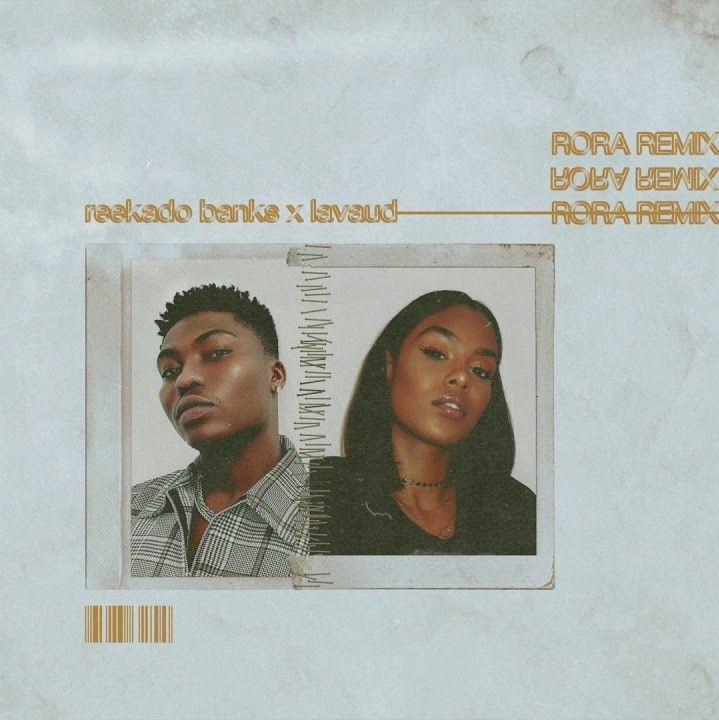 Reekado Banks Rora Remix Feat Lavaud