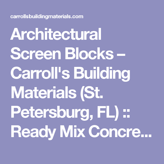architectural screen blocks – carroll's building materials (st