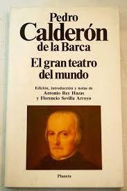 El Gran Teatro Del Mundo Pedro Calderón De La Barca Teatro Del Mundo Libros Literatura