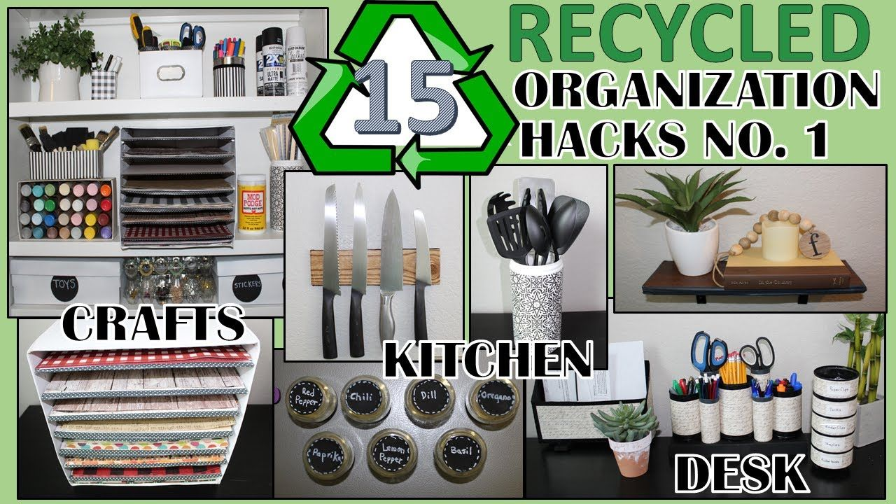 18 RECYCLED ORGANIZATION HACKS  REPURPOSED & UPCYLCED