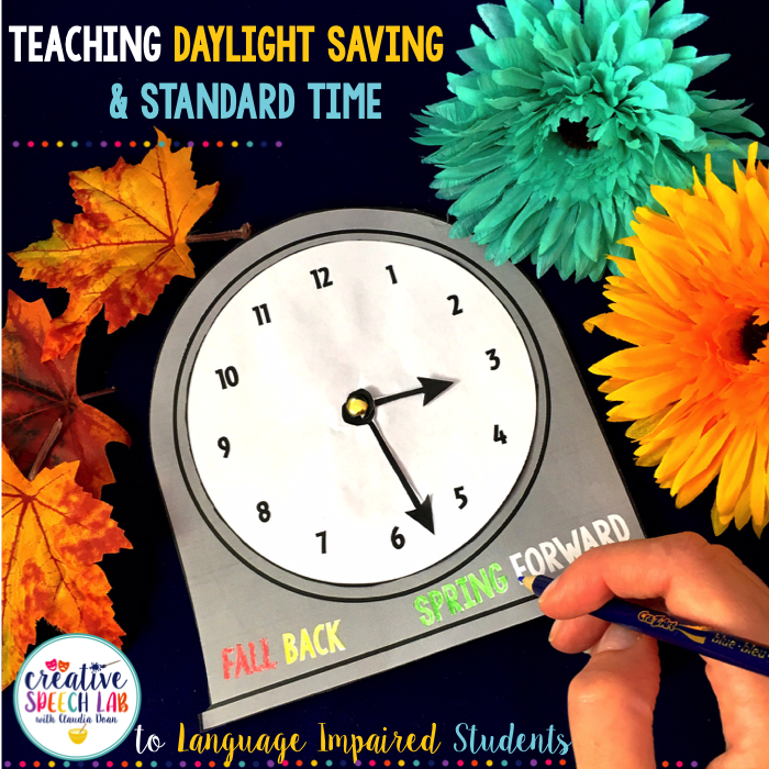 Time is an abstract concept, particularly for language-impaired children. I'll admit, whenever I make theswitch between Daylight Saving Time and Standard Time, I have to think for a minute …