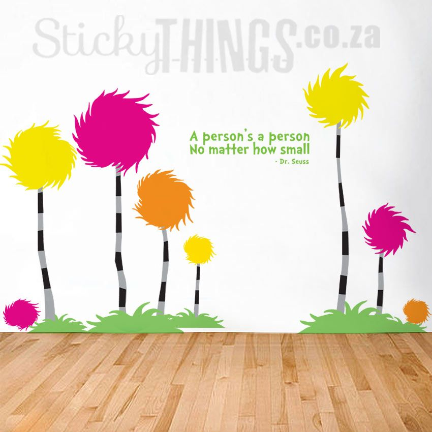 Our Dr Seuss Wall Art Decal With 6 Truffula Trees Is A Giant Wall Sticker  Perfect For A Playroom. Free Delivery In South Africa And Free Dr Seuss  Quote Too!
