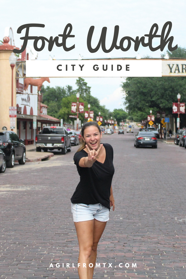 Things To Do in Fort Worth, Texas - A Girl From TX