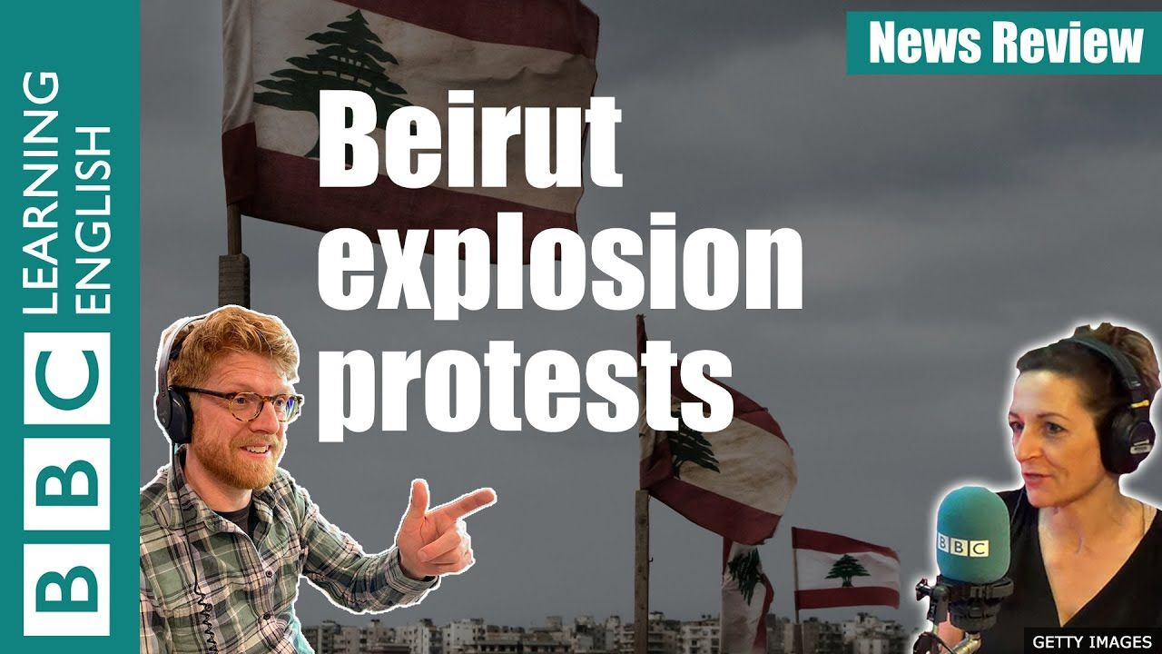 Beirut Explosion Protest News Review Https Midobay Com Beirut Explosion Protest News Revi Learn English Beirut Explosion Free English Lessons