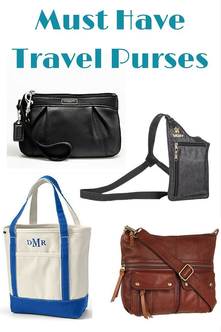Your must have travel purses from the big bag for your carry-on to a  minimalist anti-theft purse. What bags to carry when you travel. 0f7ca43e36542