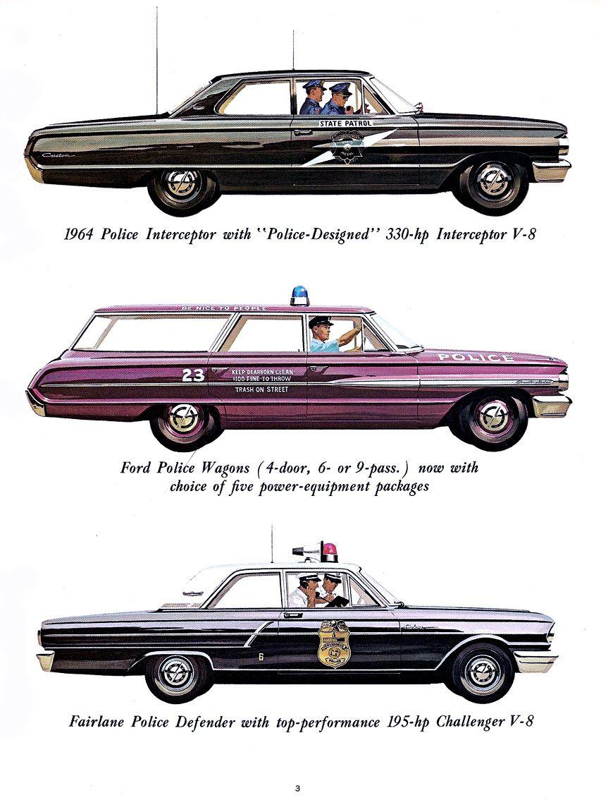 1964 Ford Police Cars 60s Police Ford Police Police Cars