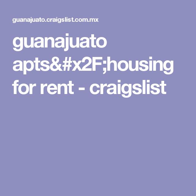 Guanajuato Apts Housing For Rent Craigslist Mexico Pinterest