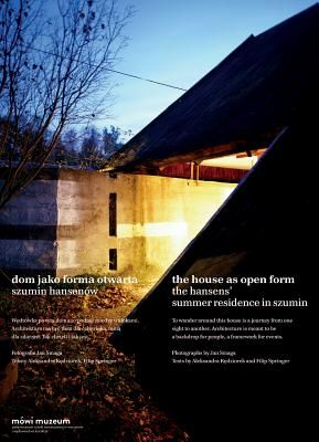 The House As Open Form Home Of Oskar And Zofia Hansen House Residences Architecture